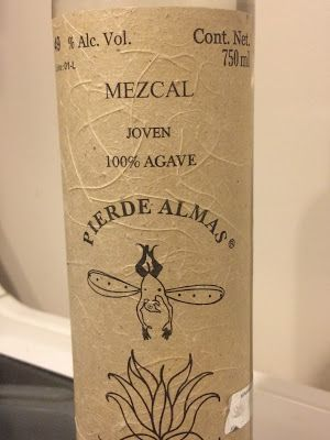 Pierde Almas Maguey de Lumbre Mezcal: Light My Fire