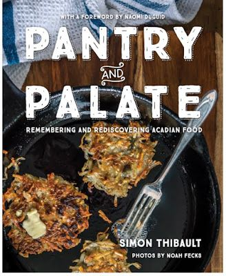 Pantry to Palate: An Acadian Cookbook With Rappie Pie