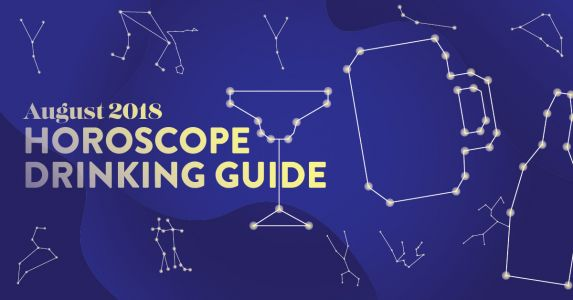 Here's Your Drink Pairing for Your August 2018 Horoscope