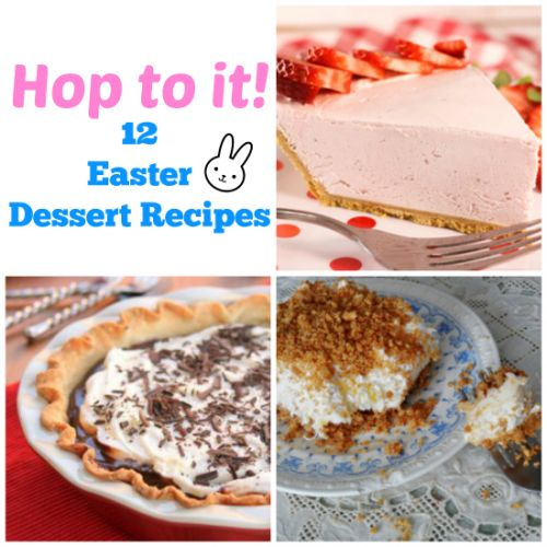 Hop to It! 12 Easter Dessert Recipes to Make