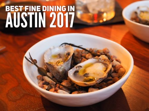 Best Fine Dining in Austin, 2017 Edition
