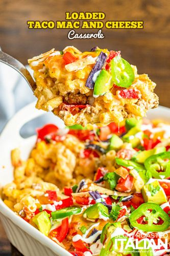 Loaded Taco Mac and Cheese Casserole + Video