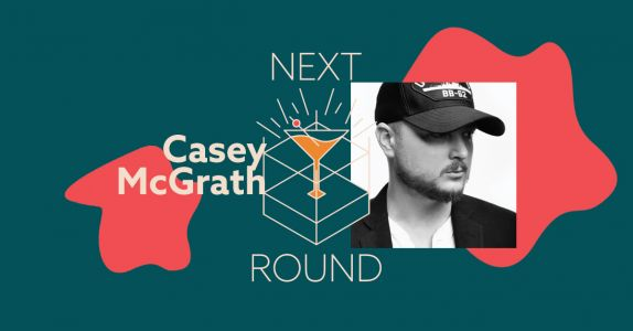 Next Round: Casey McGrath, Co-Founder of Creative Agency Night After Night, on Why Alcohol Brands Should Seize This Moment