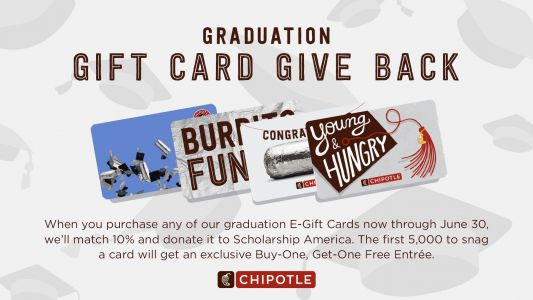 Chipotle Launches New Egift Card Program To Celebrate 2020 Graduates