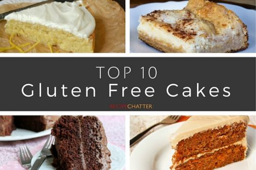 10 Gluten Free Cake Recipes You Need