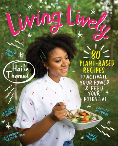 """Haile Thomas on What """"Living Lively"""" Can Mean for You"""