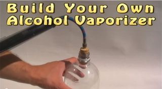How to make an Alcohol Vaporizer