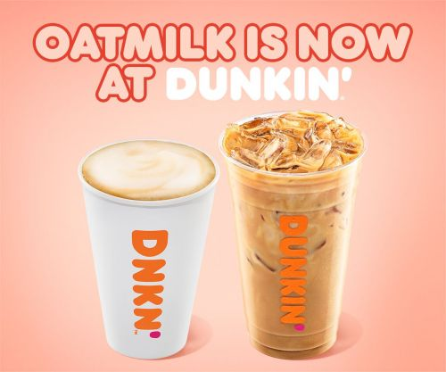 "Standing ""O"" for Oatmilk at Dunkin' Restaurants Nationwide"