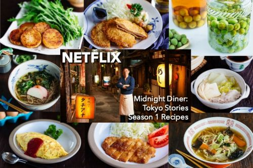 Netflix Midnight Diner: Tokyo Stories - Season 1 Recipes