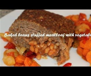 Baked Beans Stuffed Meatloaf With Vegetables Recipe