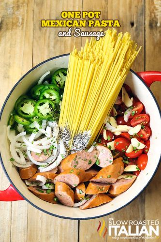 One-Pot Mexican Pasta and Sausage