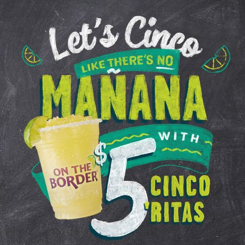 Drinko Your Cinco at On The Border - America's Official Cinco de Mayo Headquarters
