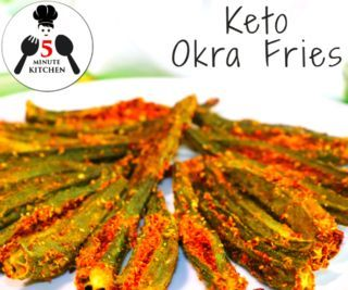 KETO OKRA FRIES | INDIAN KETO RECIPE | 5-Minute Kitchen