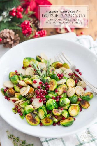 Pan Roasted Brussels Sprouts with Water Chestnuts and Pomegranate Seeds