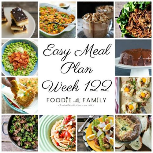 Easy Meal Plan Week 122