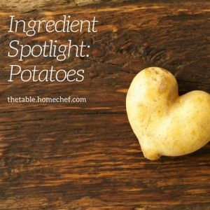 Ingredient Spotlight: Potatoes
