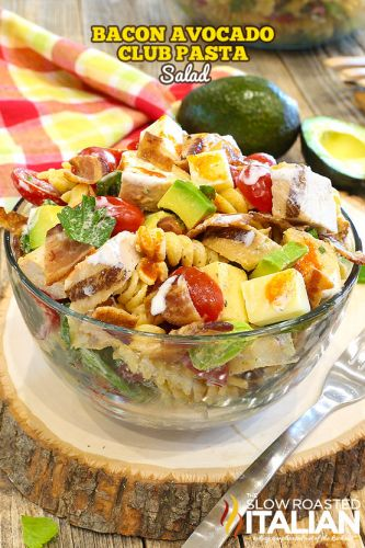 Bacon Avocado Club Pasta Salad