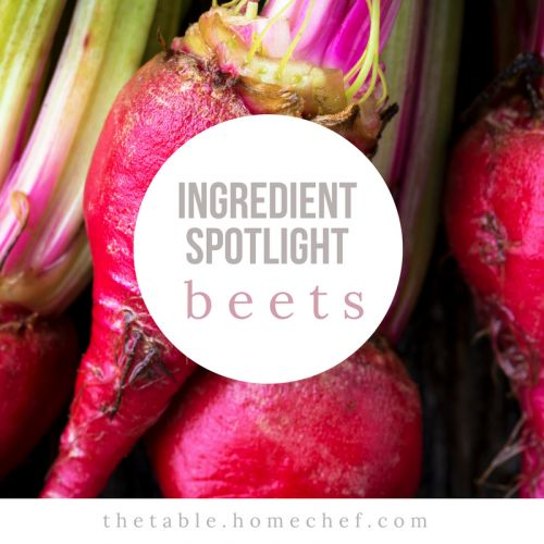 Ingredient Spotlight: Beets