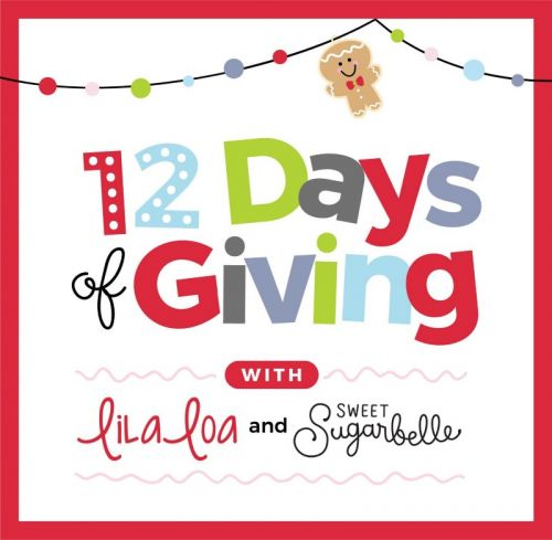The Fifth Annual 12 Days of Giving with LilaLoa and Sweet Sugarbelle - DAY 12!!
