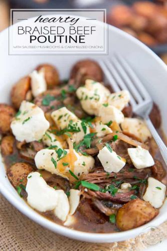 Hearty Braised Beef Poutine with sauteed mushrooms and caramelized onions
