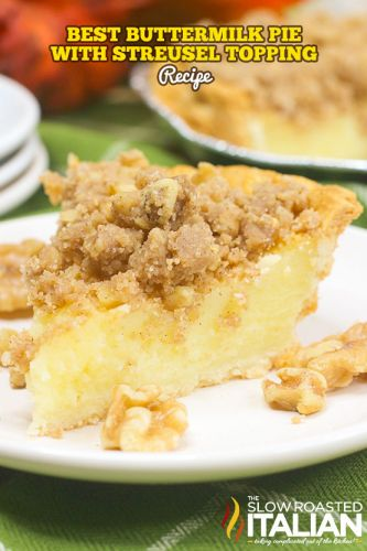 Best Buttermilk Pie with Streusel Topping