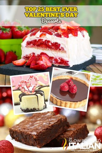 Top 25 Valentine's Day Desserts