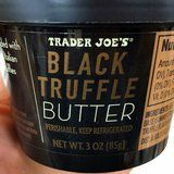 Hold Up - Trader Joe's Is Selling Fancy Truffle Butter For Less Than $5!