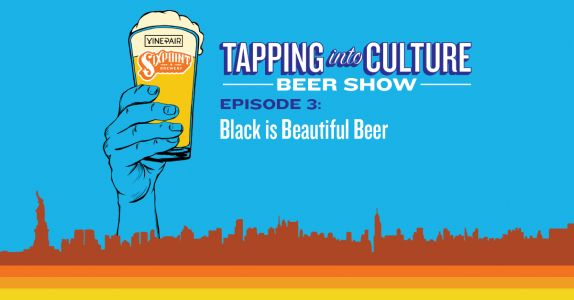 Tapping Into Culture: Black Is Beautiful Beer