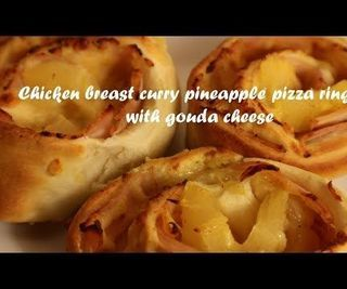 Chicken Breast Curry Pineapple Pizza Rings With Gouda Cheese Recipe