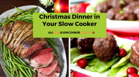 Christmas Dinner in Your Slow Cooker: Make Your Holiday Efficient and Delicious
