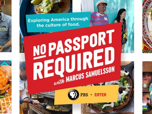 Eater's PBS Show 'No Passport Required' Will Return for a Second Season This Fall