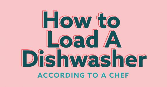 How to Load a Dishwasher, According to a Chef