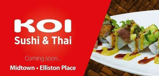 Koi Sushi & Thai Opens Another New Location in Elliston Place
