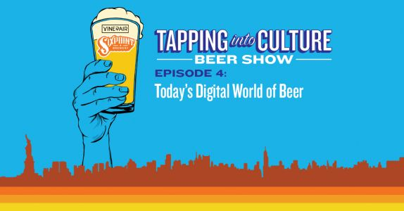 Tapping Into Culture: Today's Digital World of Beer