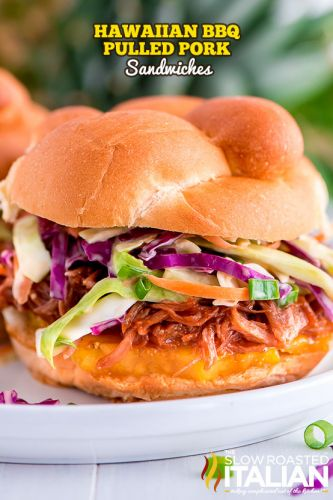 Slow Cooker Hawaiian BBQ Pulled Pork Sandwiches