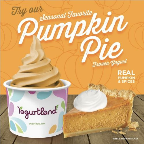Fall in Love Again with Yogurtland's Pumpkin Pie Flavor, Available For a Limited Time