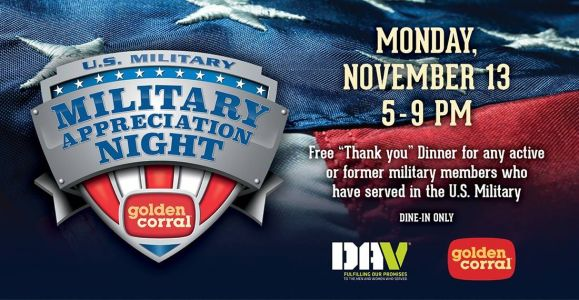Golden Corral Restaurants Salute America's Heroes with 17th Annual Free Dinner on Military Appreciation Night