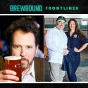 Watch Brewbound Frontlines: Border X Owners Discuss Mujeres Brew House Plans; Heavy Seas CEO Dan Kopman Looks Back at the Past Four Months in Beer